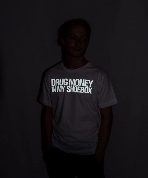 Drug Money In My Shoebox Shirt