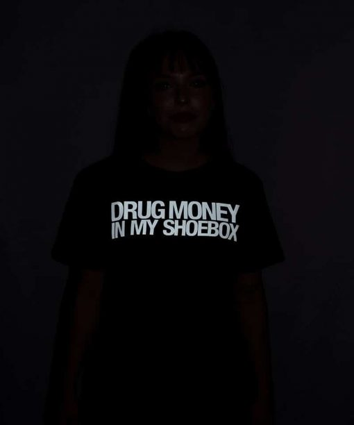 Drug Money In My Shoebox Shirt