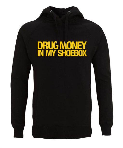 Drug Money In My Shoebox Hood